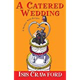 A Catered Wedding (A Mystery With Recipes Book 2)