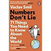 Numbers Don't Lie: 71 Things You Need to Know About the Worl…