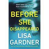 Before She Disappeared: From the bestselling thriller writer