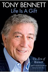 Tony Bennett: Life is A Gift Kindle Edition