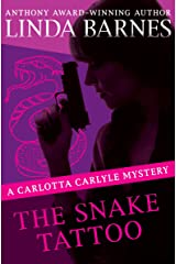 The Snake Tattoo (The Carlotta Carlyle Mysteries) Kindle Edition