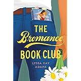 The Bromance Book Club: 1