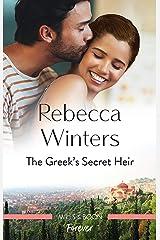 The Greek's Secret Heir (Secrets of a Billionaire) Kindle Edition