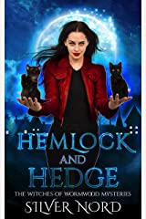 Hemlock and Hedge: Mystery (The Witches of Wormwood Mysteries) Kindle Edition