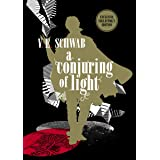 A Conjuring of Light: Shades of Magic Book 3