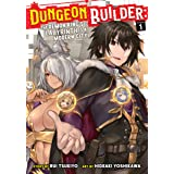 Dungeon Builder: The Demon King's Labyrinth is a Modern City! (Manga) Vol. 1