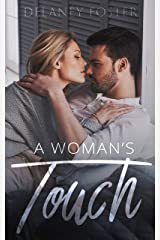 A Woman's Touch: Part One:A Woman's Touch Series Kindle Edition