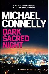 Dark Sacred Night: A Ballard and Bosch Novel (Renee Ballard Book 2) Kindle Edition