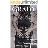 Grady: Texas Kings MC, Book 13