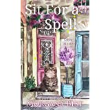 Sit for a Spell: Cozy Mystery (The Kitchen Witch Book 3)