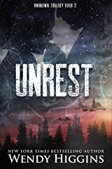 Unrest (Unknown Trilogy Book 2) Kindle Edition