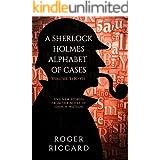 A Sherlock Holmes Alphabet of Cases, Volume 3 (K to O) (Sherlock Alphabet) (English Edition)