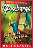 Classic Goosebumps #24: Let's Get Invisible! (English Edition)