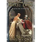 A Knight To Call My Own: A Medieval Romance (The MacLaren's ~ A Medieval Romance Book 2) (English Edition)