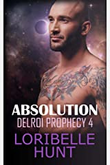 Absolution (Delroi Prophecy Book 4) Kindle Edition