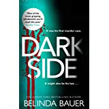 Darkside: From the Sunday Times bestselling author of Snap