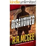 Disavowed: A Blackthorn Thriller (The Blackthorn Thrillers Book 2)