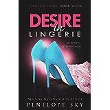 Desire in Lingerie (Lingerie Series Book 7)