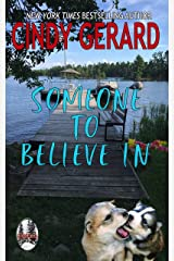 Someone To Believe In (Legend Lake Trilogy Book 3) Kindle Edition