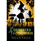 Cornbread & Crossroads (A Southern Charms Cozy Mystery Book 6)