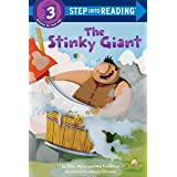 The Stinky Giant (Step into Reading)