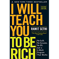 I Will Teach You to Be Rich, Second Edition: No Guilt. No Ex…