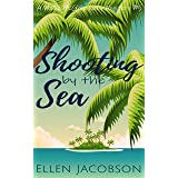 Shooting by the Sea: A Quirky Cozy Mystery (A Mollie McGhie Cozy Sailing Mystery Book 5)