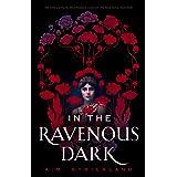 In the Ravenous Dark