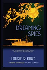 Dreaming Spies (Mary Russell & Sherlock Holmes) Kindle Edition