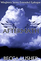 Aftermath: (A Wingborn Series Extended Epilogue) Kindle Edition