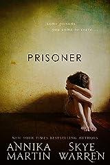 Prisoner (Criminals & Captives) Kindle Edition