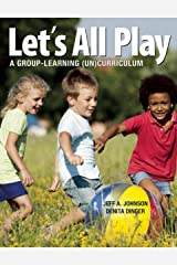 Let's All Play: A Group-Learning (Un)Curriculum (English Edition) Kindle版