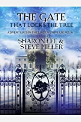 The Gate that Locks the Tree: A Minor Melant'i Play for Snow Season (Adventures in the Liaden Universe® Book 30) Kindle Edition