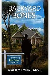 Backyard Bones (Regan McHenry Real Estate Mysteries Book 2) Kindle Edition