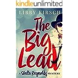 The Big Lead: A Stella Reynolds Mystery, Book 1 (The Stella Reynolds Mystery Series)