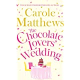 The Chocolate Lovers' Wedding: the feel-good, romantic, fan-favourite series from the Sunday Times bestseller