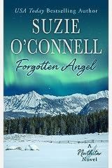 Forgotten Angel (Northstar Book 9) Kindle Edition
