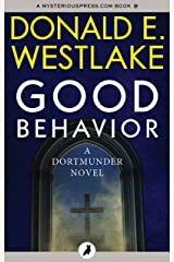 Good Behavior (The Dortmunder Novels Book 6) Kindle Edition