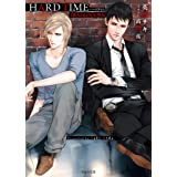 HARD TIME DEADLOCK外伝 (キャラ文庫)
