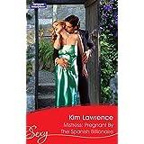 Mistress: Pregnant By The Spanish Billionaire (Virgin Brides, Arrogant Husbands Book 4)