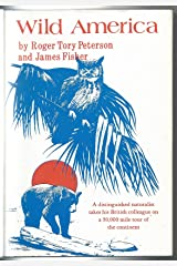 Wild America: The Record Of A 30,000-mile Journey Around The Continent By A Distinguished Naturalist and His British Colleague Hardcover