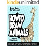 How to Draw Animals: Learn to Draw Animals Using Basic Shapes and Lines (How to Draw Anime Book 4)
