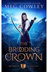 The Brooding Crown: An Epic Sword & Sorcery Fantasy (Books of Caledan Book 2) Kindle Edition