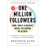 One Million Followers, Updated: How I Built a Massive Social Following in 30 Days