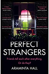 Perfect Strangers: The blockbuster must-read novel of the year that everyone is talking about Kindle Edition