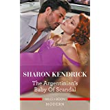 The Argentinian's Baby of Scandal (One Night With Consequences Book 56)