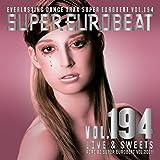 SUPER EUROBEAT VOL.194 LOVE & SWEETS