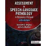Assessment in Speech-Language Pathology (A Resource Manual)