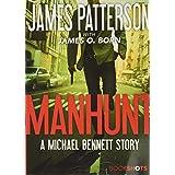 Manhunt: A Michael Bennett Story: 2