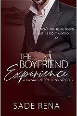 The Boyfriend Experience: A Fake Boyfriend Novella Kindle Edition